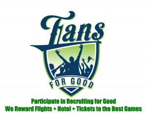 Created for Fans Who Love to Make a Difference & Sports  www.FansforGood.com