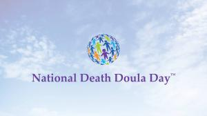 National Death Doula Day