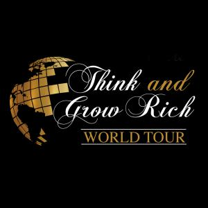 The Think and Grow Rich Legacy World Tour will kick off the 12 city – 12 country tour in Anaheim, California on Friday and Saturday, May 3rd and 4th 2019 at the Anaheim Convention Center.