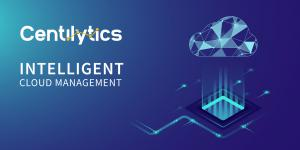 Centilytics Intelligent Cloud Management Platform