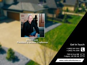 At Cook Custom Homes, we are driven with the vision to be the best new home builders in Calgary.
