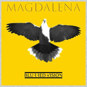 "Blurred Vision - ""Magdalena"" Cover"