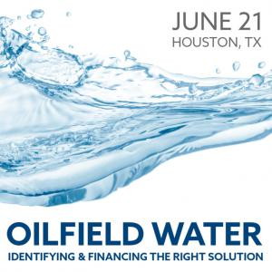 Oilfield Water Business Conference June 21 Houston