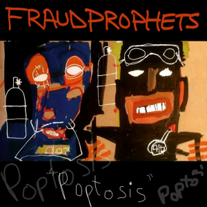 Fraudprophets - Poptosis Cover