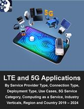 LTE and 5G Applications Market Sizing