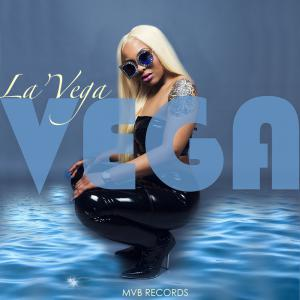 "La'Vega's NEW mixtape ""VEGA"""