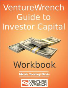 VentureWrench Guide to Investor Capital for Entrepreneurs