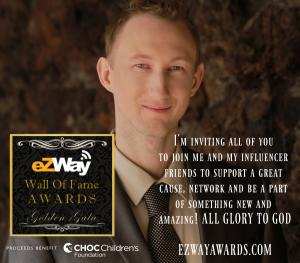 """eZWay Awards Golden Gala is also a soft celebration for our 501(c)3 official non-profit eZWay Cares Foundation; a portion of the proceeds will go to benefit CHOC Children's Foundation,"" said Eric Zuley, CEO and Founder of eZWay Networks."