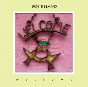 Bob Beland - Welcome Cover