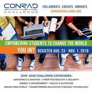 Registration for the 2019-2020 Conrad Challenge is open from August 23 through November 1, 2019