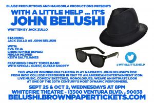 With A Little Help It's John Belushi Live Musical Review Previews Los Angeles