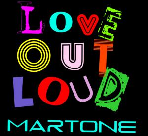 Love Out Loud, Single Cover, Martone