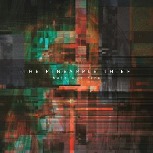 The Pineapple Thief - Hold Our Fire Cover